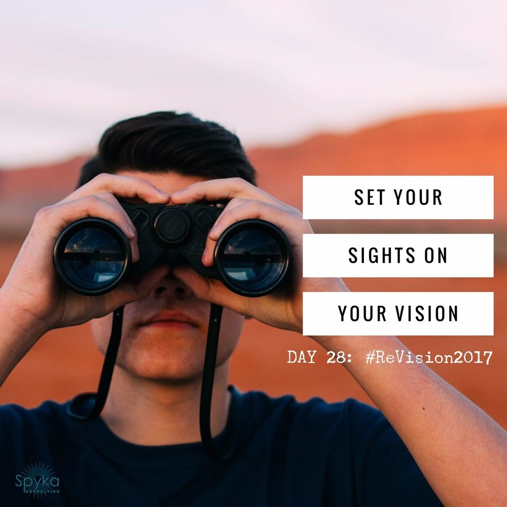 Day 28: Set Your Sights On You Vision