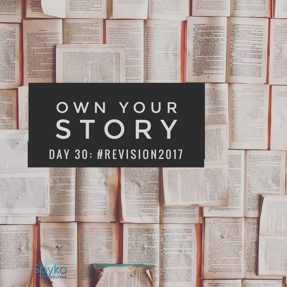 DAY 30: Own Your Story