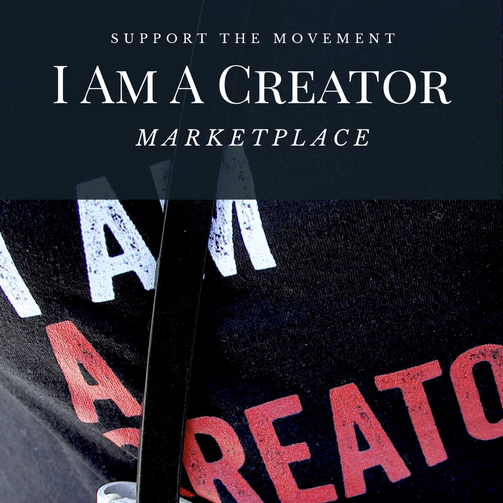 Shop Now!       - Support I Am A Creator: The Collective by purchasing our latest gear and products. Every item bought on our Marketplace helps build a movement based on this vital self-affirmation.Feel free to leave a review or share your creative style on social media using #IAmACreator. We love to hear from happy customers and shout out fellow Creators!