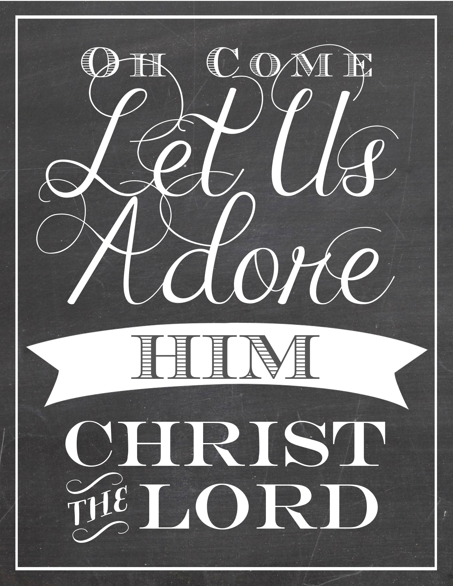 Oh-Come-Let-Us-Adore-Him-Printable