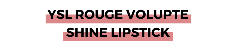 YSL Rouge Volupte Shine Lipstick.png