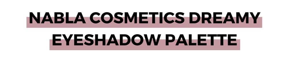 NABLA Cosmetics Dreamy Eyeshadow Palette.png