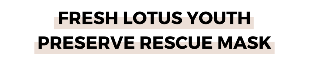 Fresh Lotus Youth Preserve Rescue Mask.png