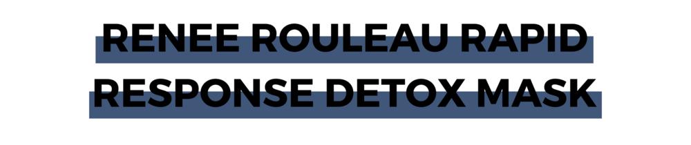 Renee Rouleau Rapid Response Detox Mask.png