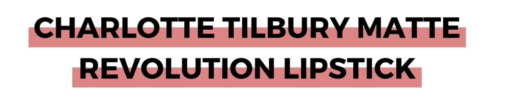 CHARLOTTE TILBURY MATTE REVOLUTION LIPSTICK.png
