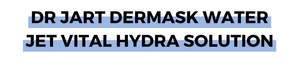 DR JART DERMASK WATER JET VITAL HYDRA SOLUTION.png