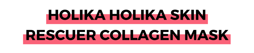 HOLIKA HOLIKA SKIN RESCUER COLLAGEN MASK.png