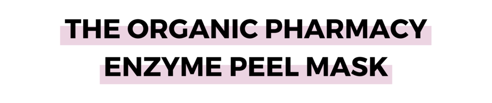 THE ORGANIC PHARMACY ENZYME PEEL MASK.png