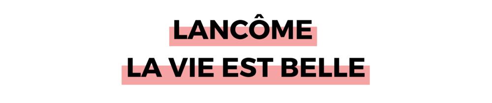 LANCÔME LA VIE EST BELLE.png