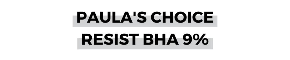 PAULA'S CHOICE RESIST BHA 9%.png