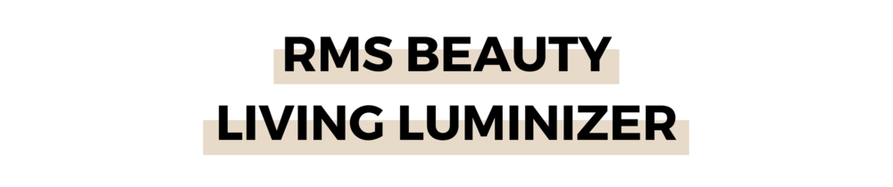 RMS BEAUTY LIVING LUMINIZER.png