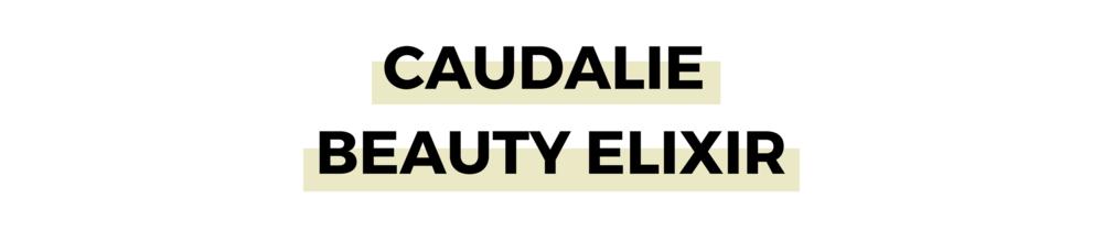 CAUDALIE BEAUTY ELIXIR.png