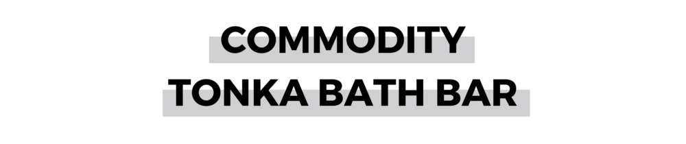 COMMODITY TONKA BATH BAR.png