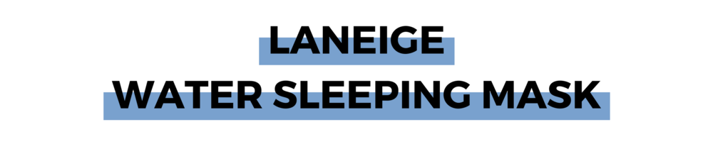 LANEIGE WATER SLEEPING MASK.png