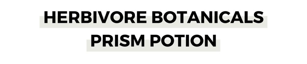 HERBIVORE BOTANICALS PRISM POTION.png