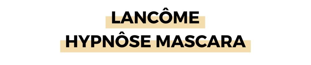 LANCÔME HYPNÔSE MASCARA.png