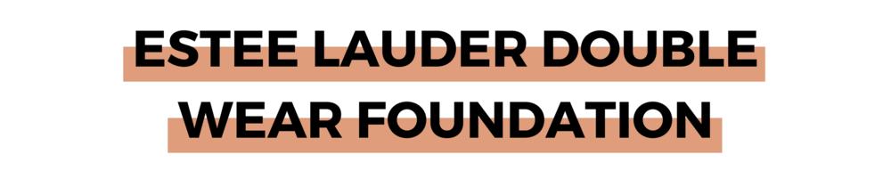 ESTEE LAUDER DOUBLE WEAR FOUNDATION.png