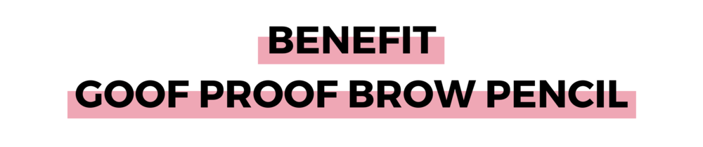 BENEFIT GOOF PROOF BROW PENCIL.png