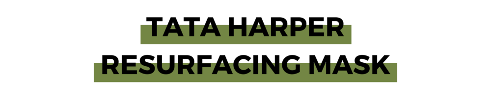 TATA HARPER RESURFACING MASK.png