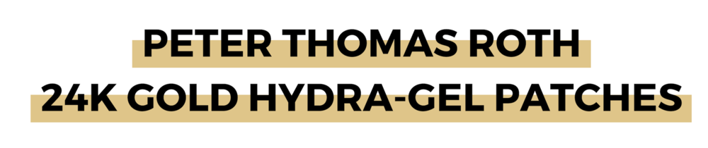 PETER THOMAS ROTH 24K GOLD HYDRA-GEL PATCHES.png
