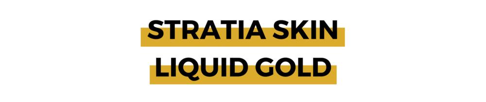 STRATIA SKIN LIQUID GOLD.png