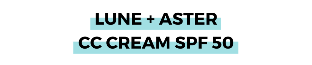 LUNE + ASTER CC CREAM SPF 50.png
