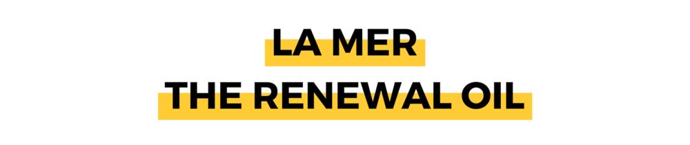 LA MER THE RENEWAL OIL.png