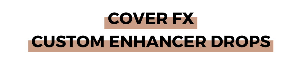 COVER FX CUSTOM ENHANCER DROPS (1).png
