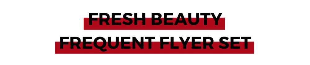FRESH BEAUTY FREQUENT FLYER SET.png