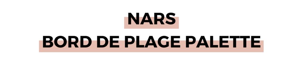 NARS BORD DE PLAGE PALETTE.png