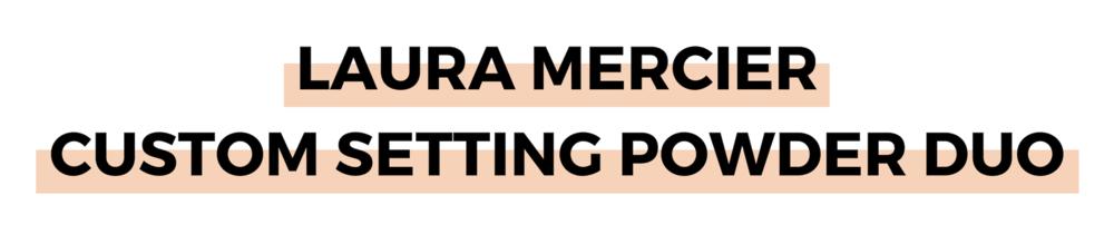 LAURA MERCIER CUSTOM SETTING POWDER DUO.png