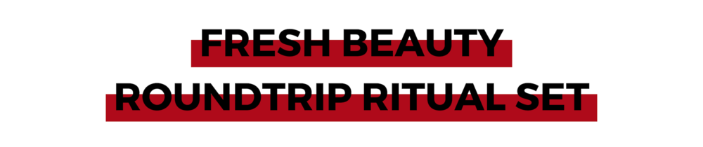 FRESH BEAUTY ROUNDTRIP RITUAL SET.png