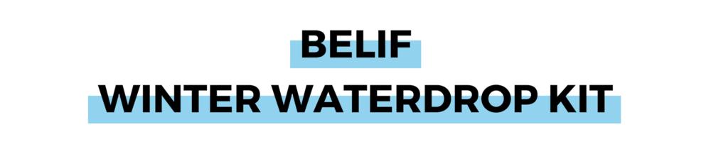 BELIF WINTER WATERDROP KIT.png