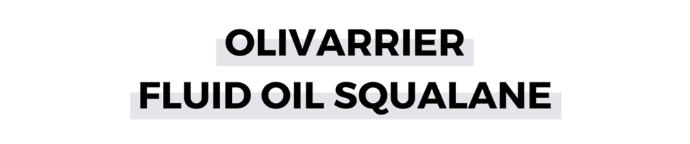 OLIVARRIER FLUID OIL SQUALANE.png