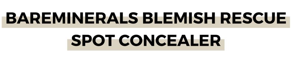 BAREMINERALS BLEMISH RESCUE SPOT CONCEALER.png