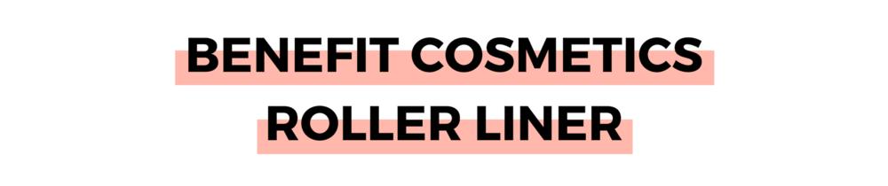 BENEFIT COSMETICS ROLLER LINER.png