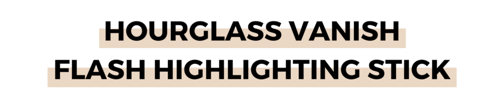 HOURGLASS VANISH FLASH HIGHLIGHTING STICK.png