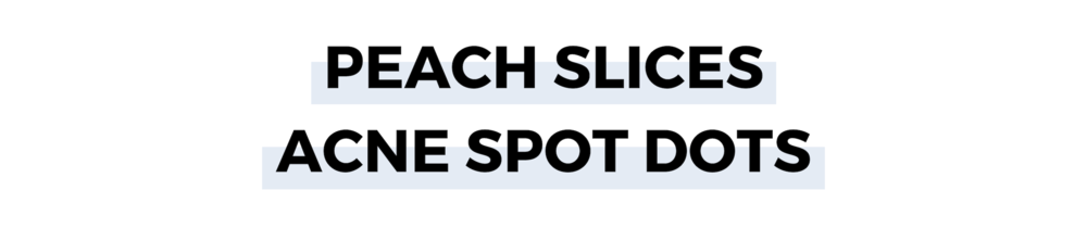 PEACH SLICES ACNE SPOT DOTS.png