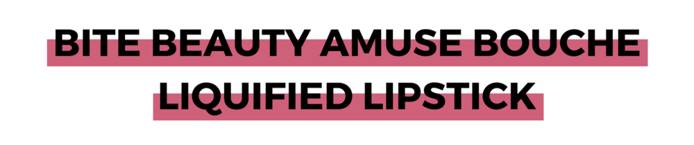 BITE BEAUTY AMUSE BOUCHE LIQUIFIED LIPSTICK.png