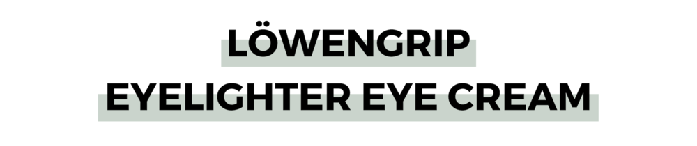 LÖWENGRIP EYELIGHTER EYE CREAM.png