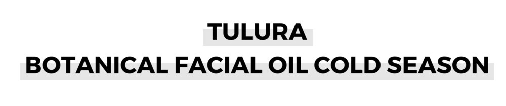TULURA BOTANICAL FACIAL OIL COLD SEASON.png