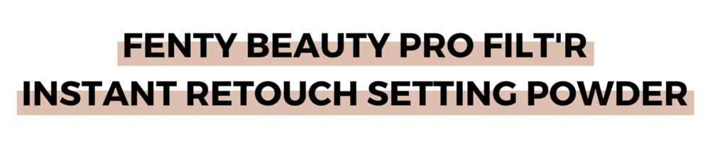 FENTY BEAUTY PRO FILT'R INSTANT RETOUCH SETTING POWDER (1).png