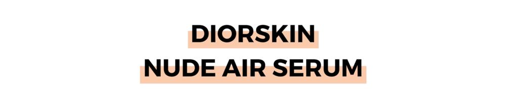 DIORSKIN NUDE AIR SERUM.png