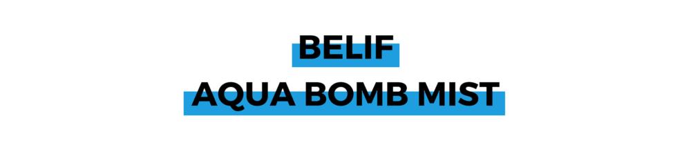 BELIF AQUA BOMB MIST.png