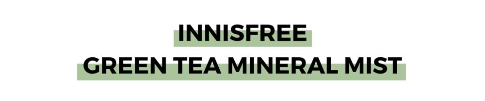 INNISFREE GREEN TEA MINERAL MIST.png