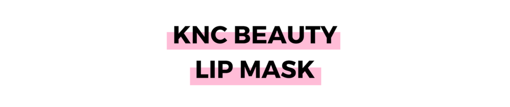 KNC BEAUTY LIP MASK.png