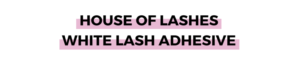 HOUSE OF LASHES WHITE LASH ADHESIVE.png