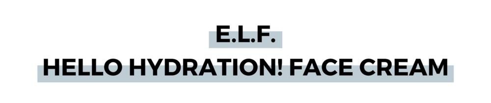 E.L.F. HELLO HYDRATION! FACE CREAM.png