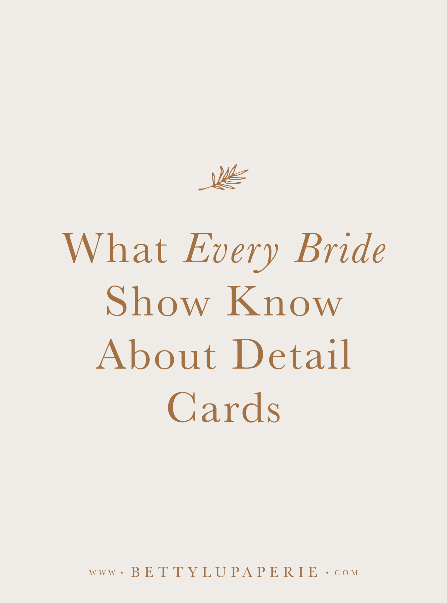What Every Bride Should Know About Wedding Detail Cards