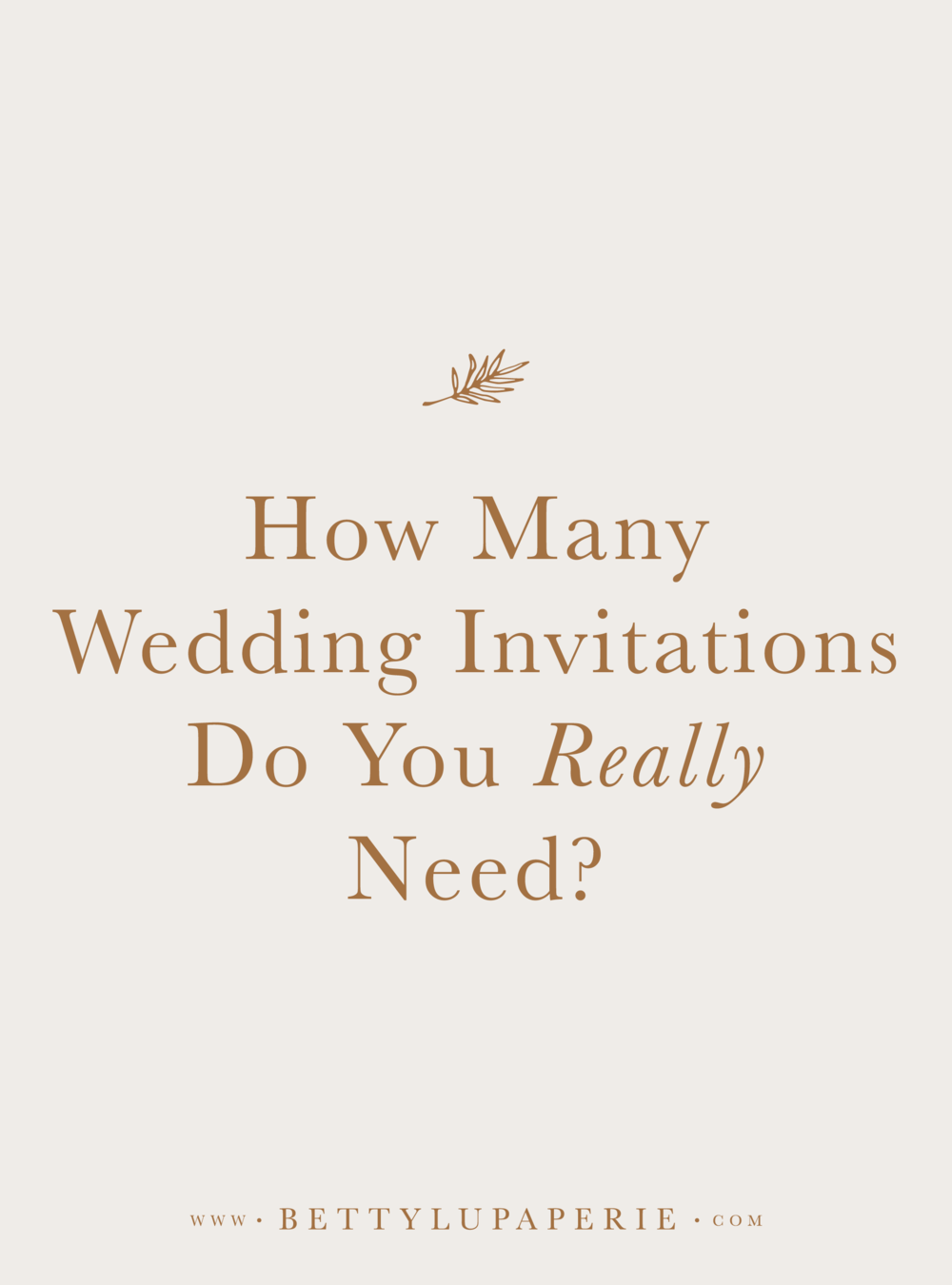 How Many Wedding Invitations to Order